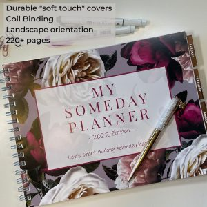 My Someday Planner 2022 Your Ultimate Business Companion More than just a planner Leads you to a better life Someday Consulting Cathy MacRae